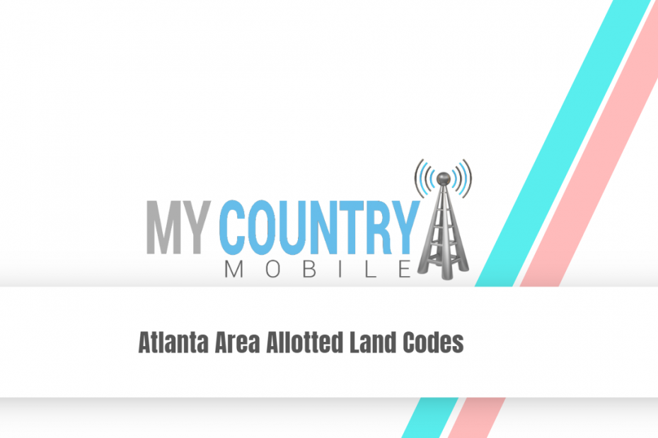 Atlanta area Allotted Land Codes - My Country Mobile